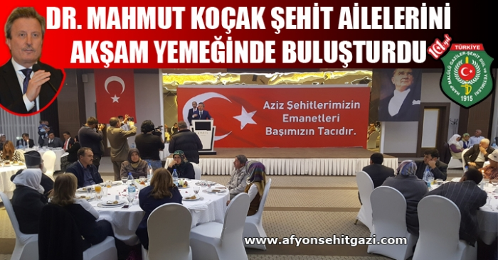 KOÇAK ŞEHİT AİLELERİ İLE BULUŞTU..