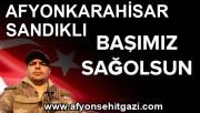 ŞEHİDİMİZ VAR SANDIKLI AFYONKARAHİSAR