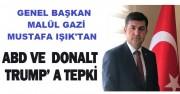GENEL BAŞKANIMIZ MUSTAFA IŞIK TEPKİ GÖSTERDİ...