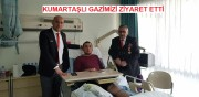 BAŞKAN KUMARTAŞLI  GAZİMİZ KARAKAŞ'I  ZİYARET ETTİ