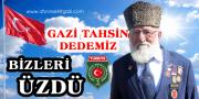 GAZİ TAHSİN DEDEMİZ BİZLERİ ÜZDÜ. 31.03.2020